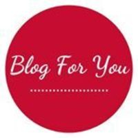 Blog For You